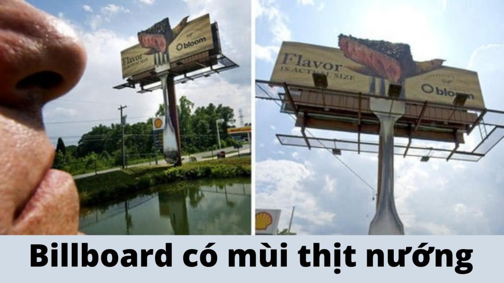 Chuỗi cửa hàng Bloom sử dụng Billboard quảng cáo có mùi thịt nướng